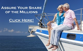 Make Certain You Get Your Share of the Millions