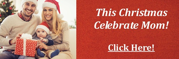 Celebrate Mom This Christmas